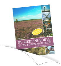 99 Lieblingsorte in der L�neburger Heide